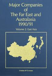 Major Companies of The Far East and Australasia 1990/91: Volume 2: East Asia