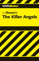 CliffsNotes on Shaara s The Killer Angels PDF