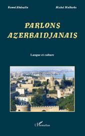 Parlons Azerbaïdjanais: Langue et culture