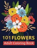 101 Flowers Adult Coloring Books PDF