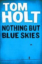 Nothing But Blue Skies