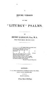 """A Rhyme Version of the """"liturgy"""" Psalms"""
