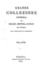 Grande collezione Storica, con aggiunte, note, osservazioni e schiarimenti: Volume 58