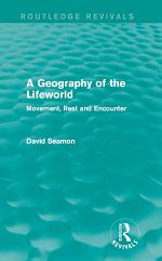 A Geography of the Lifeworld (Routledge Revivals)