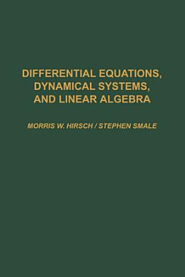 Differential Equations  Dynamical Systems  and Linear Algebra PDF