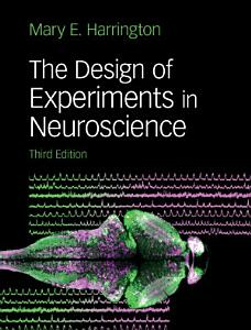 The Design of Experiments in Neuroscience Book