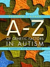 An A Z of Genetic Factors in Autism PDF
