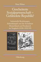 Gescheiterte Sozialpartnerschaft     Gef  hrdete Republik  PDF