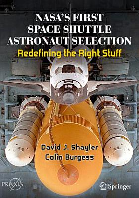 NASA   s First Space Shuttle Astronaut Selection