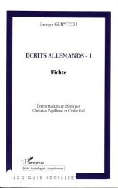 Ecrits allemands - I: Fichte