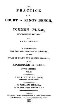 The Practice of the Courts of King s Bench and Common Pleas in Personal Actions and Ejectment PDF