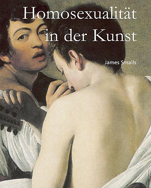 Homosexualit  t in der Kunst PDF