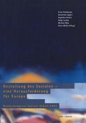 Gestaltung des Sozialen — eine Herausforderung für Europa: Bundeskongress Soziale Arbeit 2001