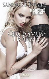Orgasmusträume 1 - Erotischer Dialog (( Audio )) [Edition Edelste Erotik): Buch & Hörbuch