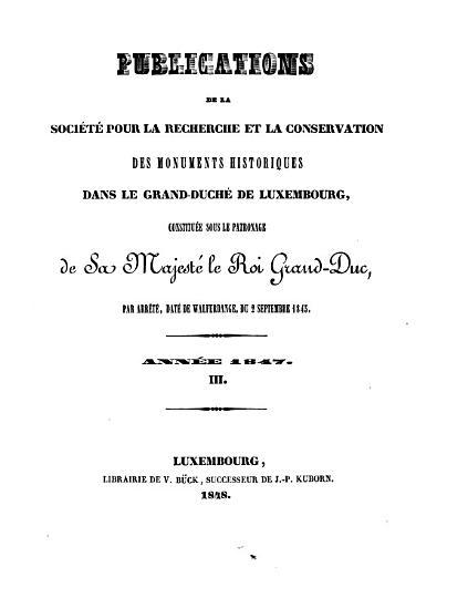 Publications de la Soci  t   pour la Recherche et la Conservation des Monuments Historiques dans le Grand Duch   de Luxembourg PDF
