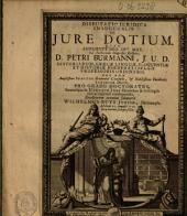 Disputatio juridica inauguralis de jure dotium