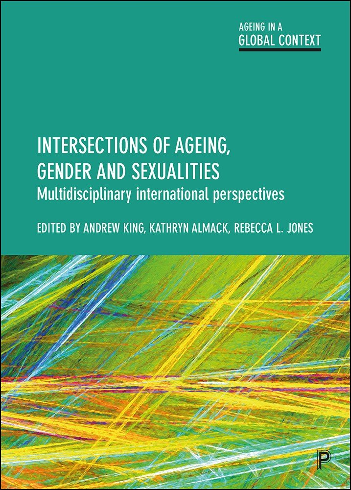 Intersections of Ageing, Gender and Sexualities