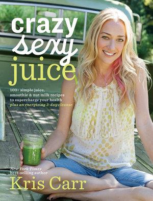 Crazy Sexy Juice PDF