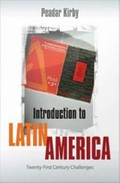 Introduction to Latin America: Twenty-First Century Challenges