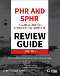 Phr And Sphr Professional In Human Resources Certification Complete Review Guide Book PDF