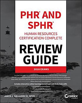 PHR and SPHR Professional in Human Resources Certification Complete Review Guide PDF