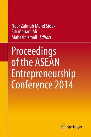 Proceedings of the ASEAN Entrepreneurship Conference 2014 PDF