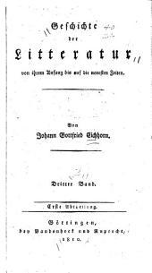 Geschichte der Litteratur von ihrem Anfang bis auf die neuesten Zeiten: Geschichte der neuern Litteratur. 2 pt. 1805-12