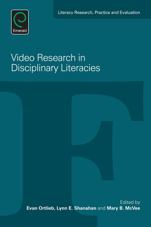 Video Research in Disciplinary Literacies