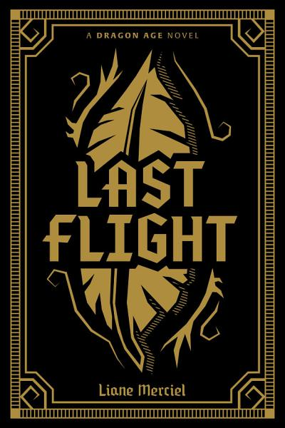 Download Dragon Age  Last Flight Deluxe Edition Book