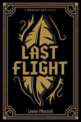 Dragon Age  Last Flight Deluxe Edition PDF