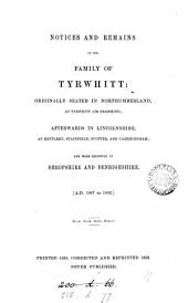 Notices and remains of the family of Tyrwhitt [signed R.P.T.]. Corrected and repr