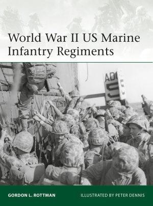 World War II US Marine Infantry Regiments