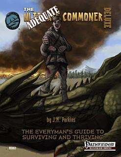 Adequate Commoner Deluxe for Pathfinder Book