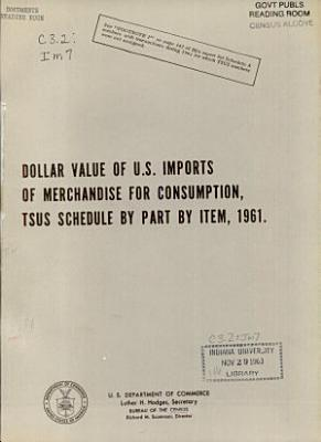 Dollar Value of U.S. Imports of Merchandise for Consumption