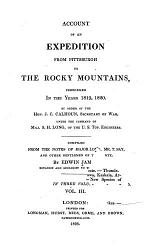 Account of an Expedition from Pittsburgh to the Rocky Mountains, Performed in the Years 1819, 1820