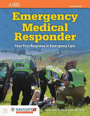 Emergency Medical Responder  Your First Response in Emergency Care Includes Navigate 2 Essentials Access PDF