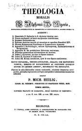 Theologia moralis s. Alphonsi de Ligorio ...