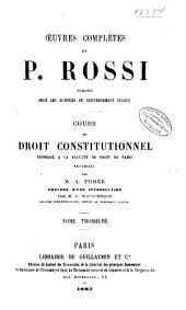 Cours de droit constitutionnel professé à la Faculté de droit de Paris: Volume3