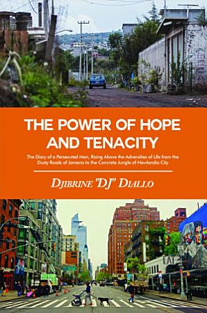 The Power of Hope and Tenacity PDF