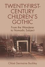 Twenty-First-Century Children's Gothic