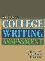 Guide to College Writing Assessment PDF
