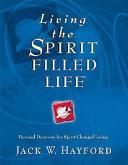Living the Spirit Filled Life