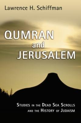 Qumran and Jerusalem