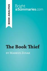 The Book Thief by Markus Zusak (Book Analysis)