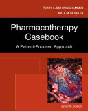 Pharmacotherapy Casebook  A Patient Focused Approach PDF