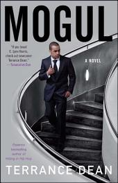 Mogul: A Novel