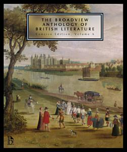 The Broadview Anthology of British Literature  Second Edition PDF