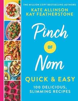 Pinch of Nom Quick   Easy