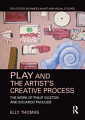 Play and the Artist   s Creative Process