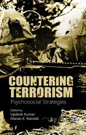 Countering Terrorism: Psychosocial Strategies